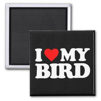 I LOVE MY BIRD REFRIGERATOR MAGNET