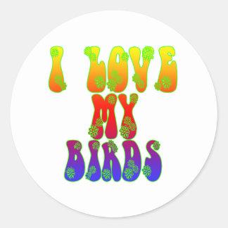 I Love My Birds Classic Round Sticker