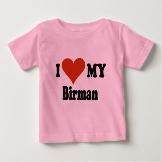I Love My Birman Cat Gifts and Apparel Baby T-Shirt
