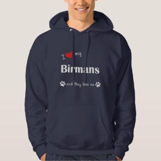 I Love My Birmans (Multiple Cats) Hoodie