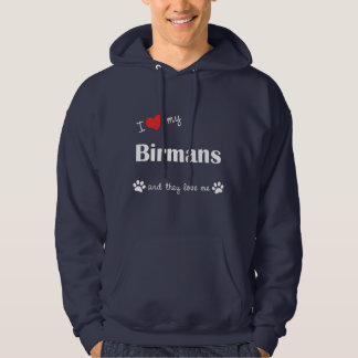 I Love My Birmans (Multiple Cats) Hoodies