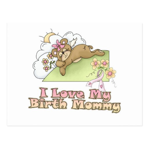 I Love My Birth Mommy Postcards