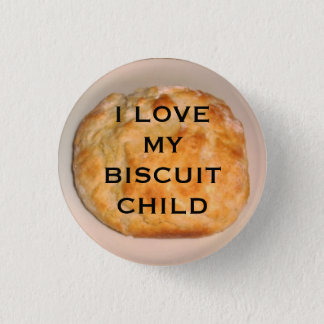 I Love My Biscuit Child Button