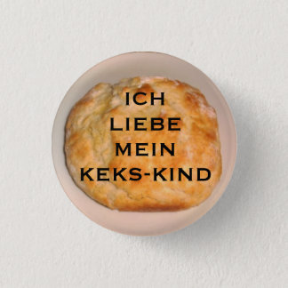 I Love My Biscuit Child (German Version) Button