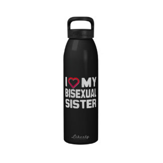 I LOVE MY BISEXUAL SISTER - -.png Drinking Bottles