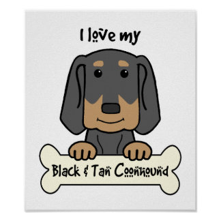 I Love My Black and Tan Coonhound Posters