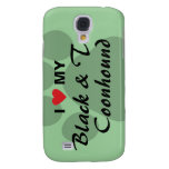 I Love My Black and Tan Coonhound Samsung Galaxy S4 Cover