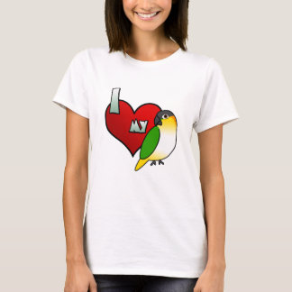 I Love my Black Headed Caique Ladies T-Shirt