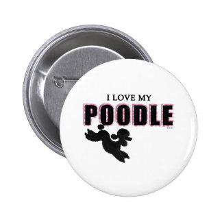 I Love My Black Poodle Pin