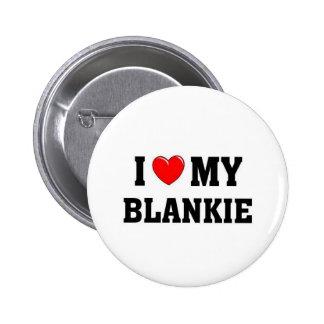 I love my blankie pinback button