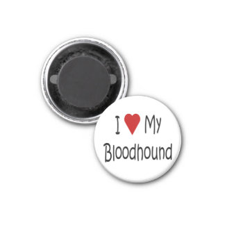 I Love My Bloodhound Dog Lover Gifts and Apparel 1 Inch Round Magnet