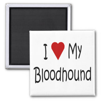 I Love My Bloodhound Dog Lover Gifts and Apparel 2 Inch Square Magnet