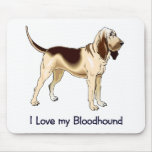 I Love my Bloodhound Mouse Pads