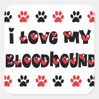 I Love My Bloodhound Square Sticker