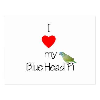 I Love My Blue HEad Pi (pic) Postcard