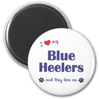 I Love My Blue Heelers (Multiple Dogs) 2 Inch Round Magnet