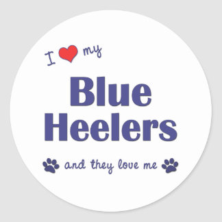 I Love My Blue Heelers (Multiple Dogs) Classic Round Sticker