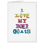 I Love My Boer Goats Greeting Card