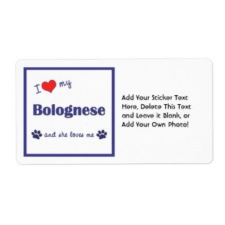 I Love My Bolognese (Female Dog) Shipping Label