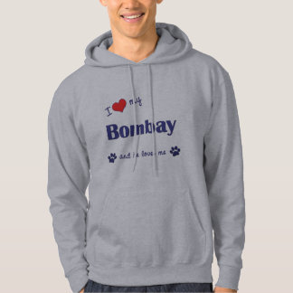 I Love My Bombay (Male Cat) Hooded Pullover