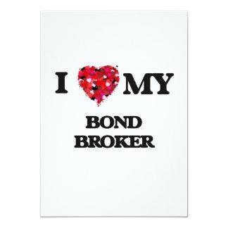 I love my Bond Broker 5x7 Paper Invitation Card