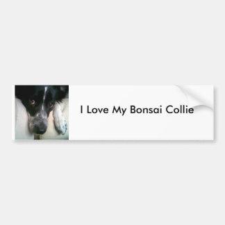 I Love My Bonsai Collie Bumper Sticker