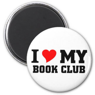 I love my Book Club 2 Inch Round Magnet