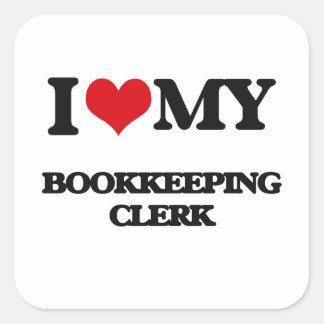 I love my Bookkeeping Clerk Sticker