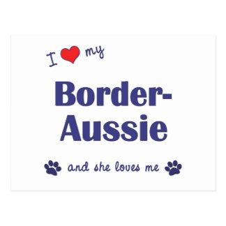 I Love My Border-Aussie (Female Dog) Postcard