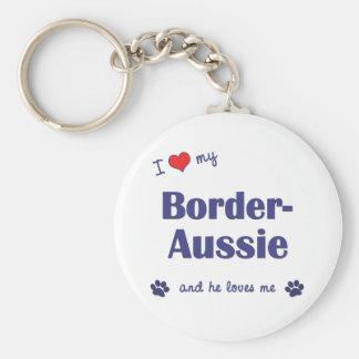 I Love My Border-Aussie (Male Dog) Key Chains