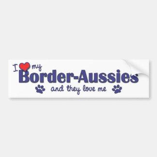 I Love My Border-Aussies (Multiple Dogs) Car Bumper Sticker