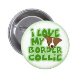 I Love My Border Collie Button