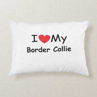 I love my Border Collie dog Accent Pillow