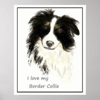 I love my Border Collie Dog Pet Animal Poster