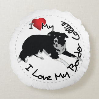 I Love My Border Collie Dog Round Pillow