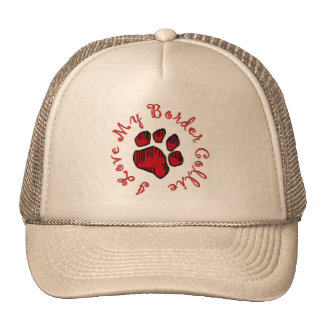 I Love My Border Collie!!~hat