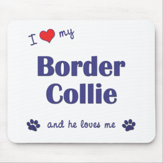 I Love My Border Collie (Male Dog) Mouse Pad