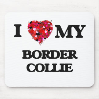 I love my Border Collie Mouse Pad