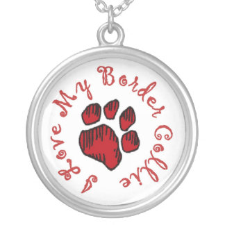 """""""I Love My Border Collie!!~Necklace"""