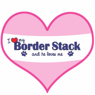 I Love My Border Stack (Male Dog) Photo Sculpture
