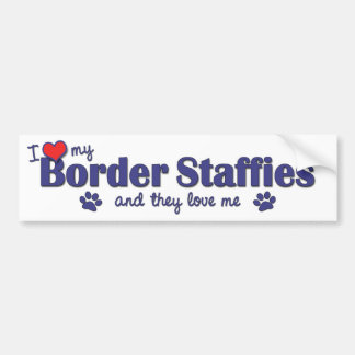 I Love My Border Staffies (Multiple Dogs) Car Bumper Sticker