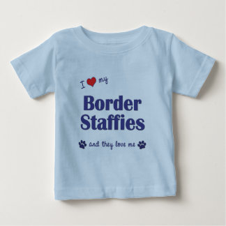 I Love My Border Staffies (Multiple Dogs) T Shirts