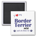 I Love My Border Terrier Mix (Female Dog) Magnet