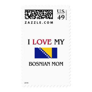 I Love My Bosnian Mom Postage Stamp