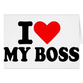 I love my boss card