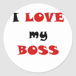 I Love my Boss Classic Round Sticker