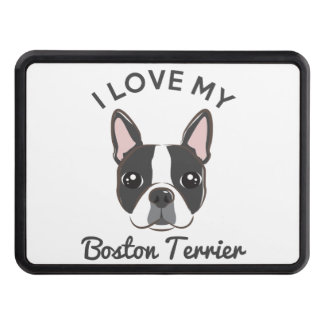 """""""I Love My Boston Terrier"""" Hitch Cover"""