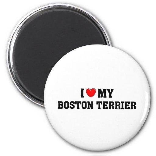 I love my Boston Terrier Fridge Magnet