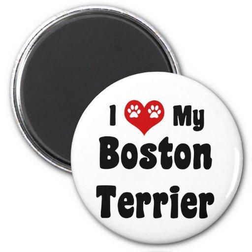 I Love My Boston Terrier Fridge Magnets