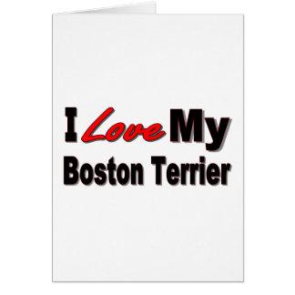 I Love My Boston Terrier Merchandise Card